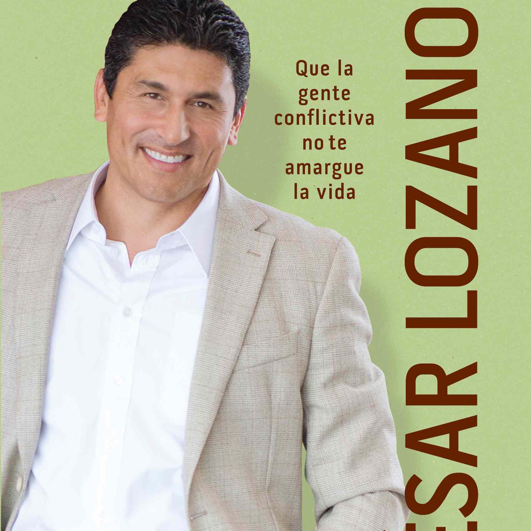 El lado facil de la gente dificil de Cesar Lozano motivacion