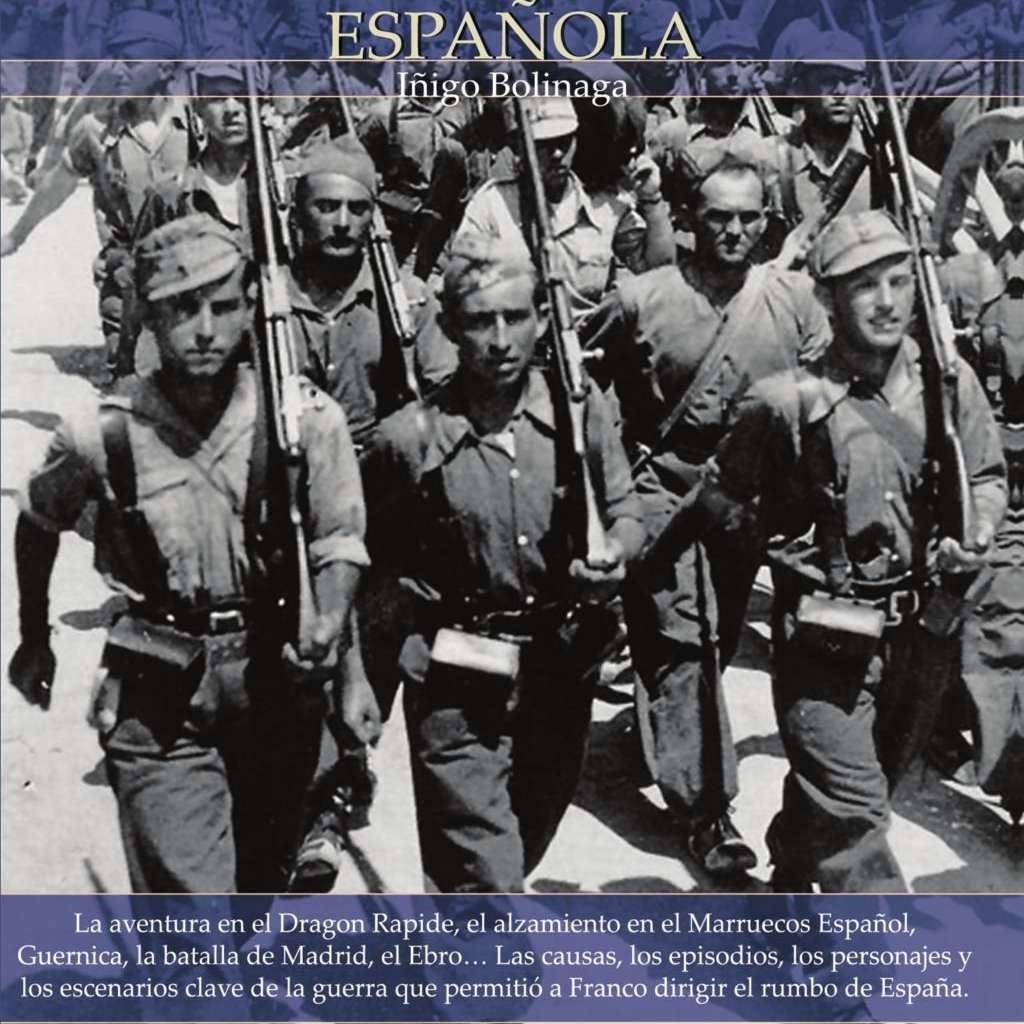 Breve historia de la guerra civil espanola de Inigo Bolinaga