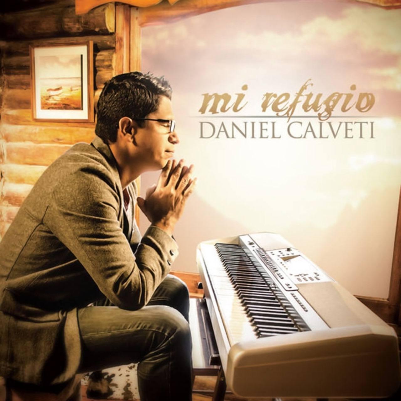 Daniel Calveti, álbum Mi refugio