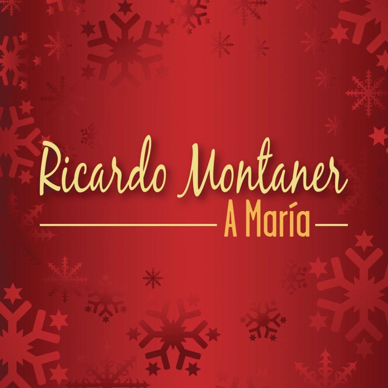 A María - Ricardo Montaner