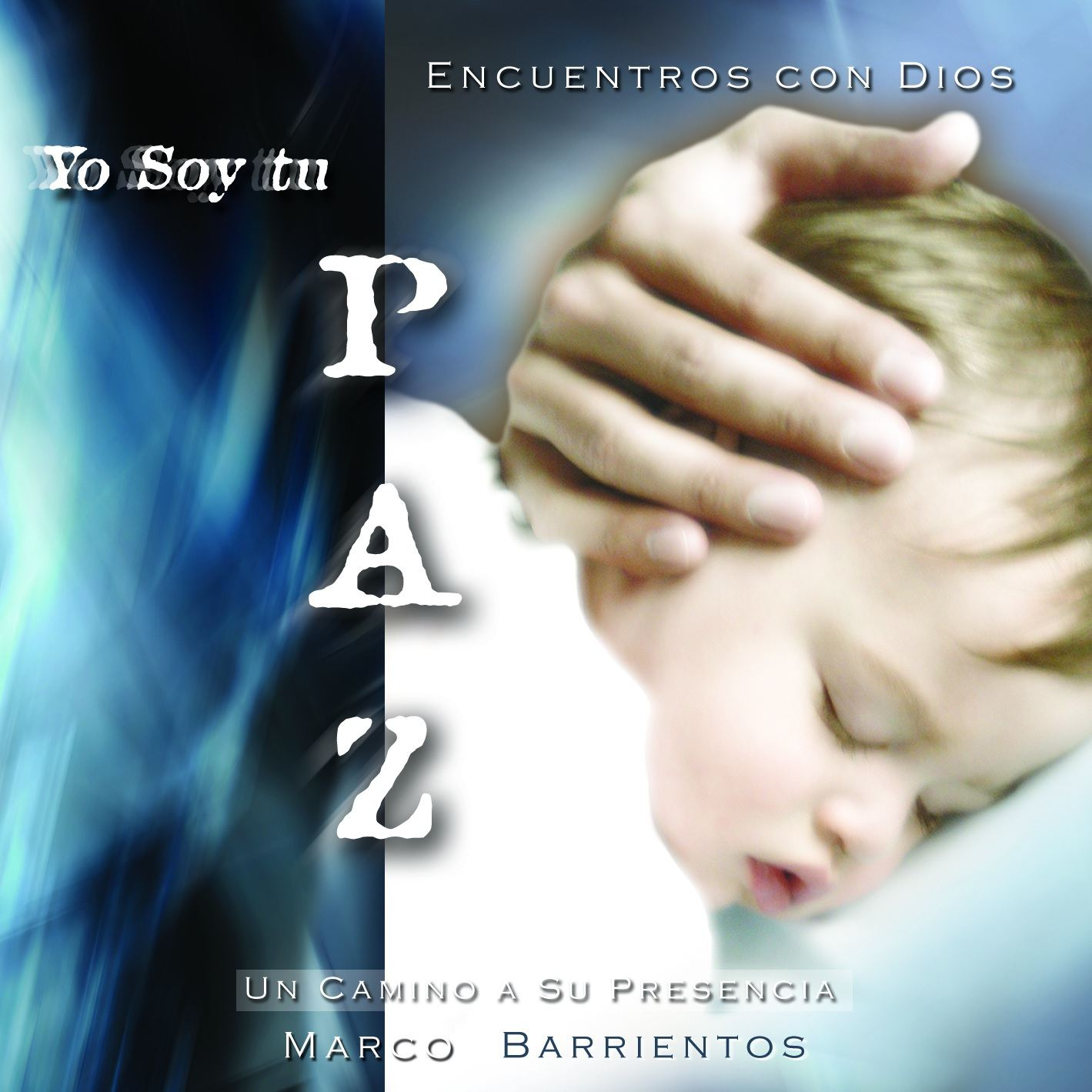 Carátula álbum Yo soy tu paz, de Marco Barrientos
