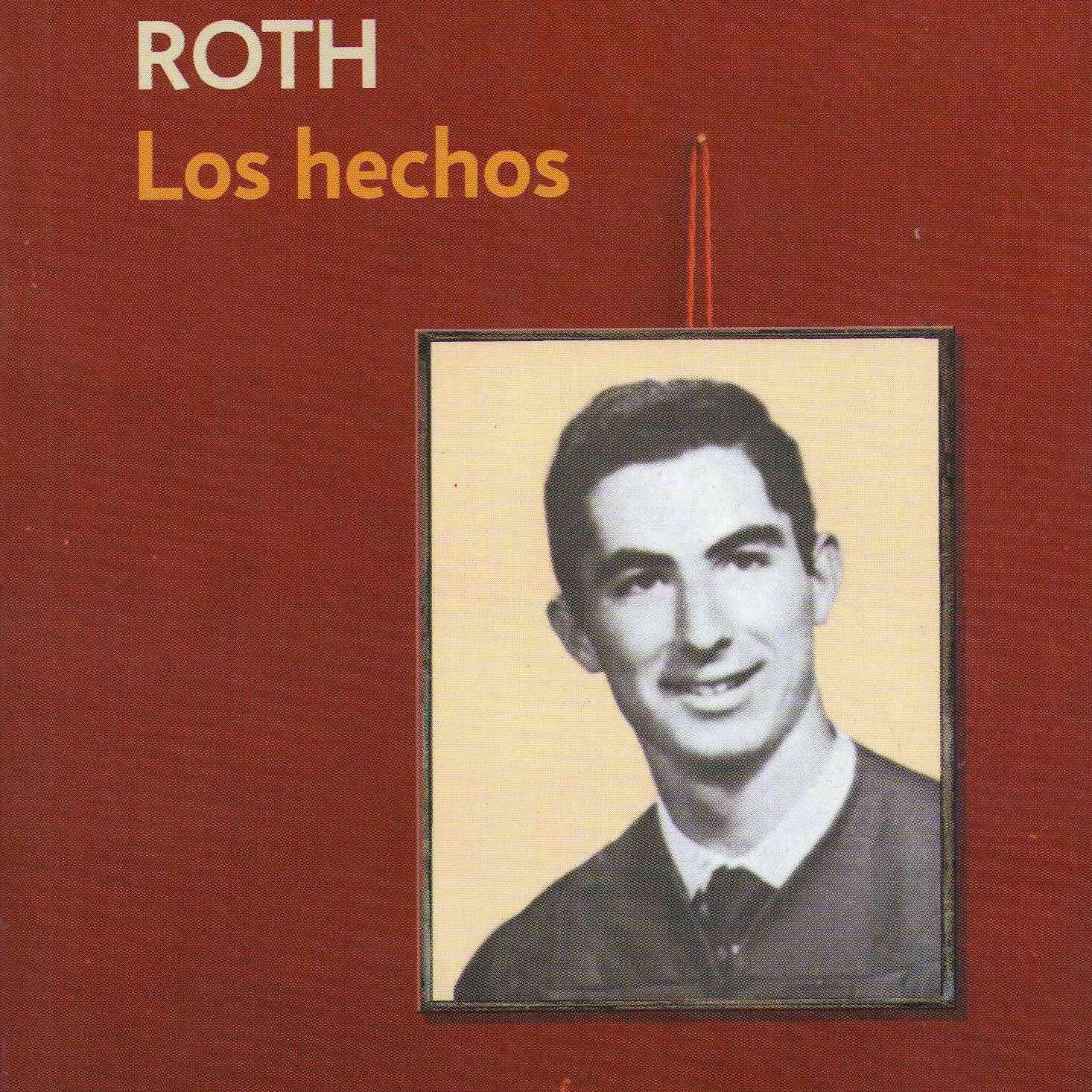 Los hechos autobiografia de Philip Roth
