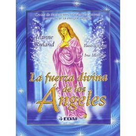 La fuerza divina de los ángeles