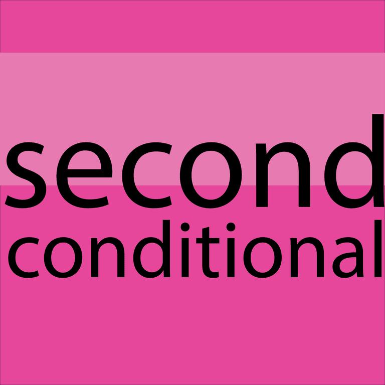 El Second Conditional En Ingles El Segundo Condicional