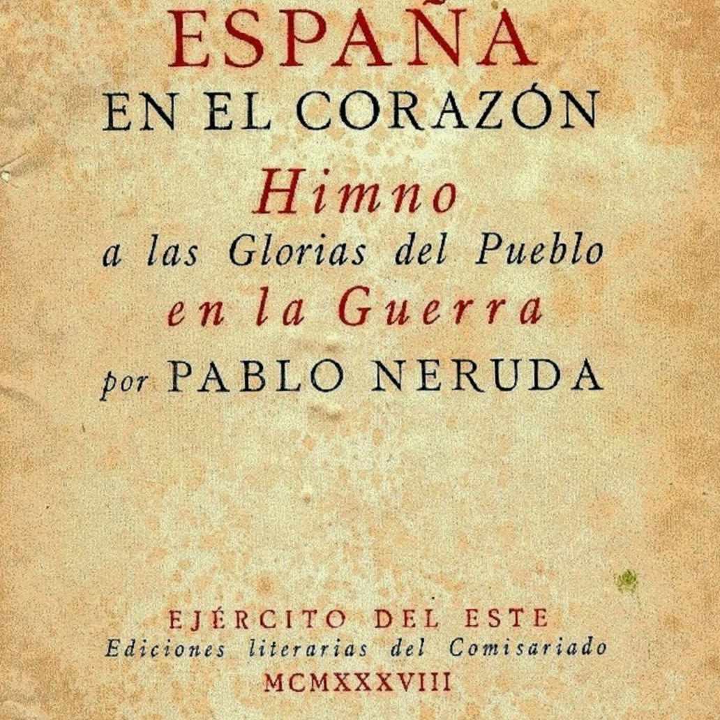 Espana en el corazon de Pablo Neruda