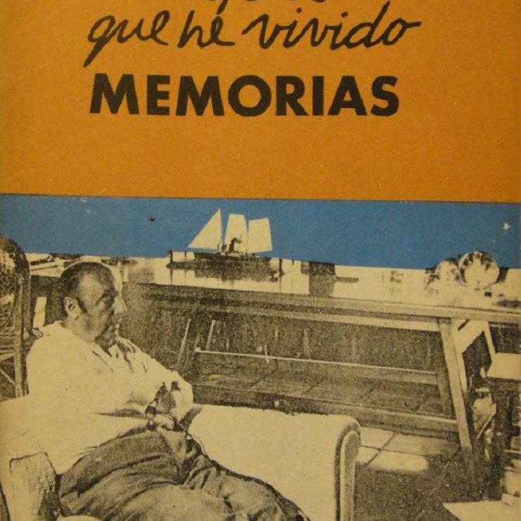 Confieso que he vivido memorias de Pablo Neruda