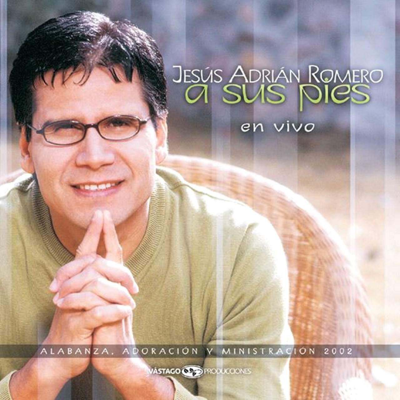 Jesús Adrián Romero - Álbum A sus pies