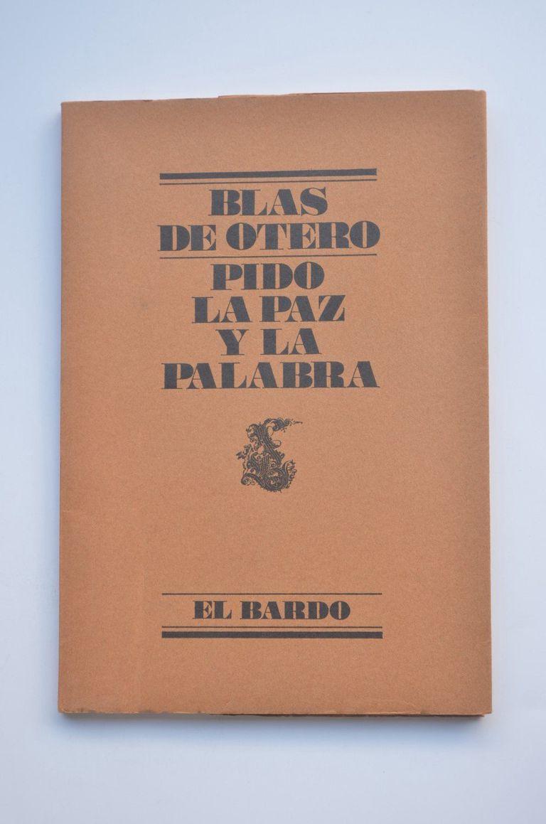 libro, 'Pido la paz y la palabra', de Blas de Otero