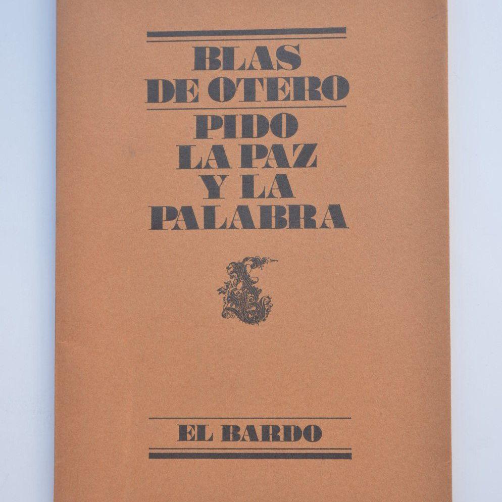 Resumen De Pido La Paz Y La Palabra De Blas De Otero