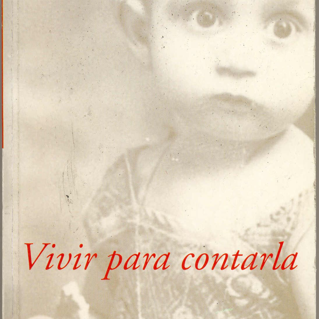 Vivir para contarla memorias de Gabriel Garcia Marquez