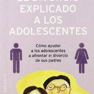 El divorcio explicado a los adolescentes