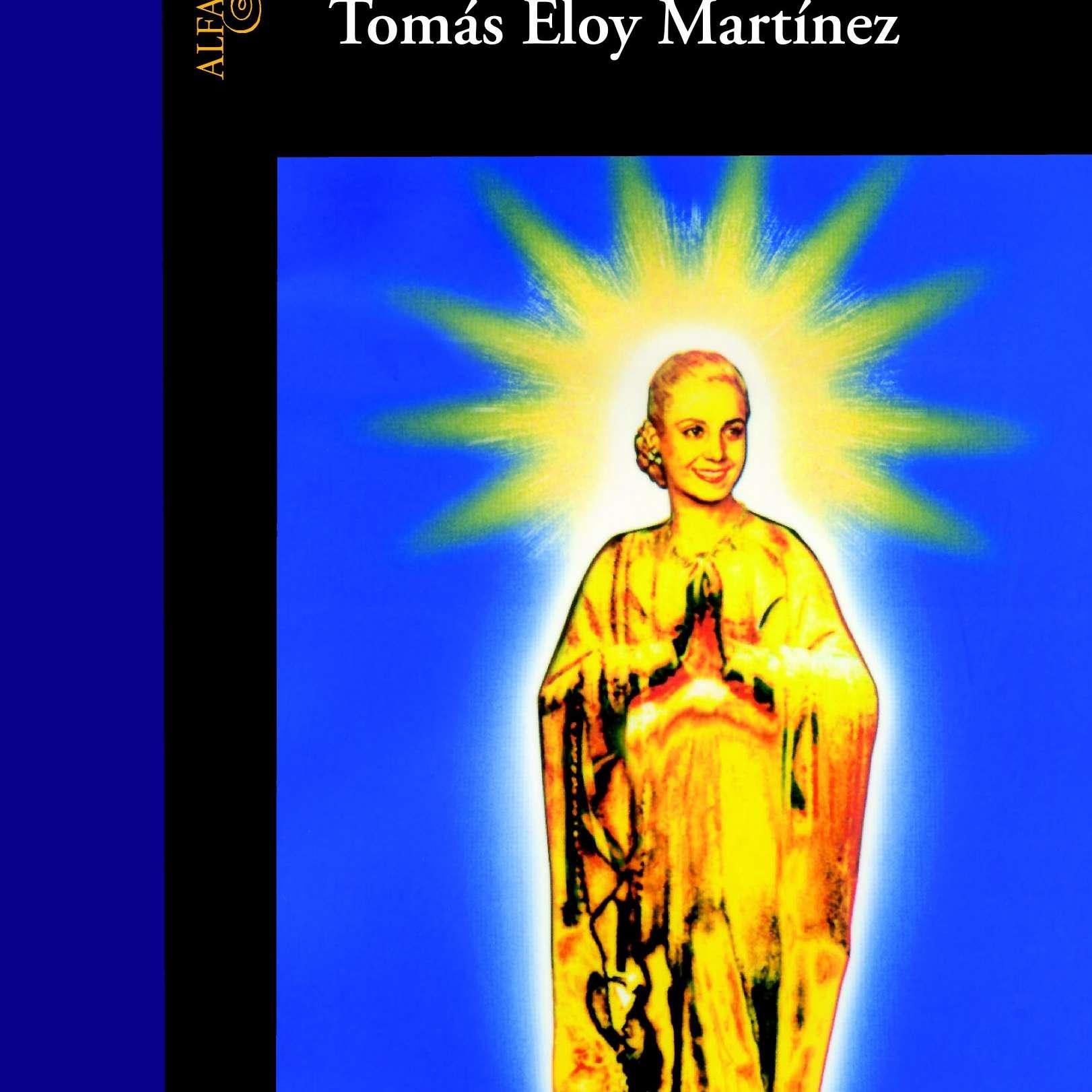 Santa Evita de Tomas Eloy Martinez