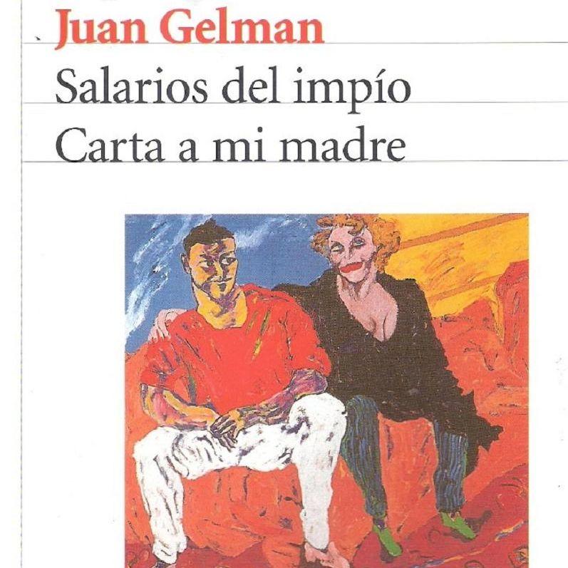Salarios del impio de Juan Gelman
