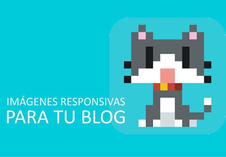 Imágenes responsivas para tu blog