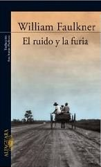 El ruido y la furia, de William Faulkner