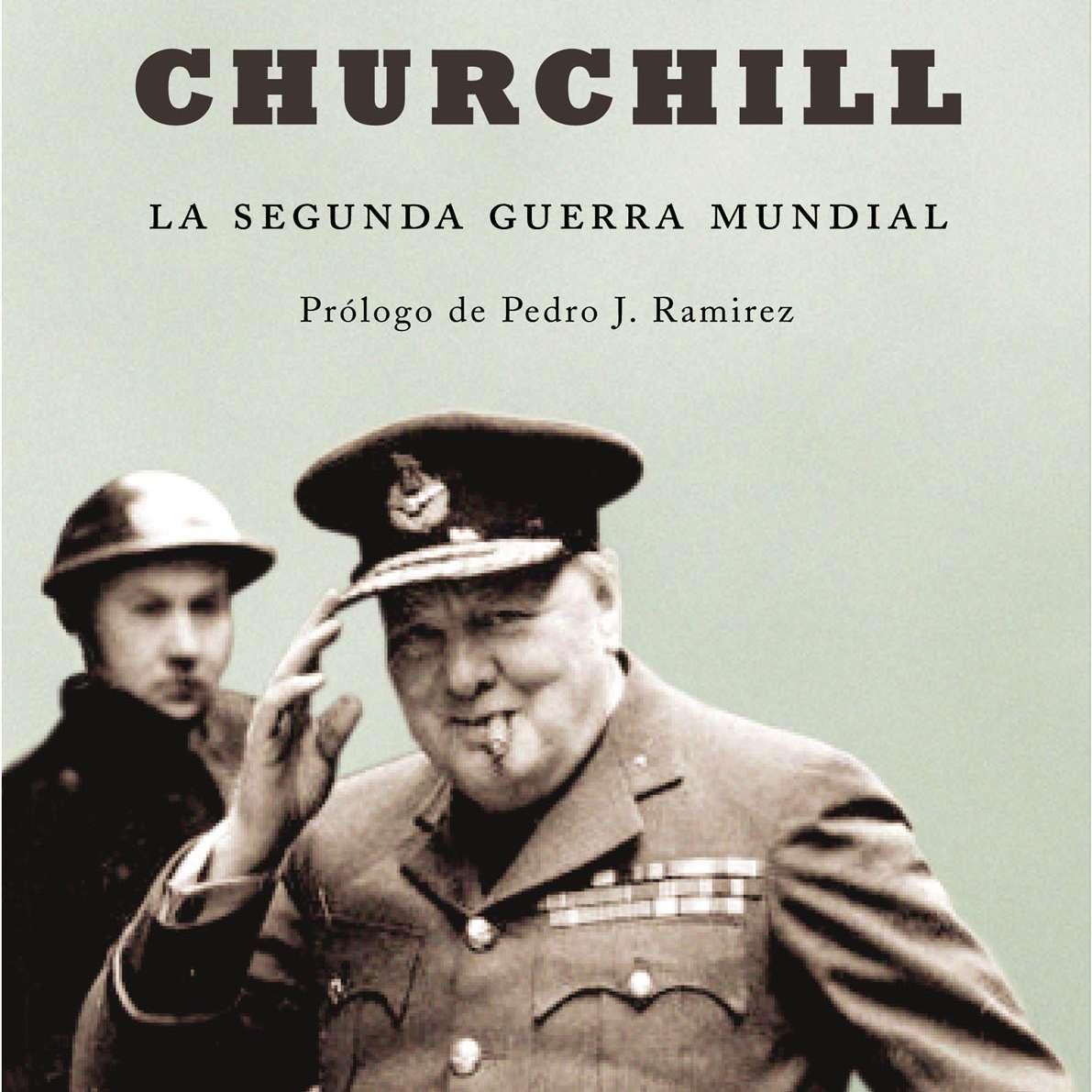 La Segunda Guerra Mundial, por Winston Churchill