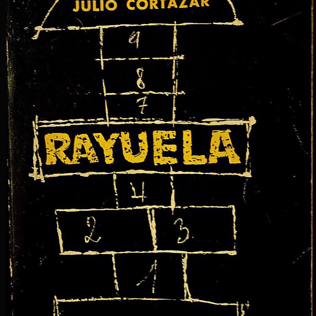 Rayuela de Julio Cortazar