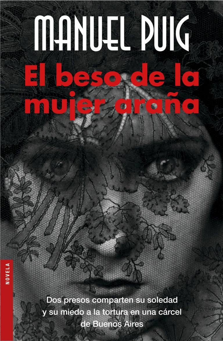 El beso de la mujer araña, de Manuel Puig
