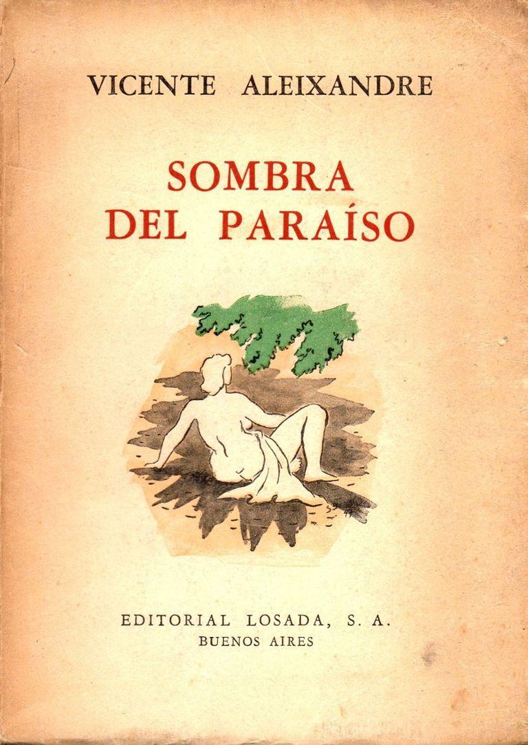 Sombra del paraíso, Vicente Aleixandre