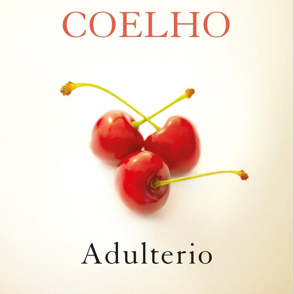 Adulterio de Paulo Coelho resumen y comentarios