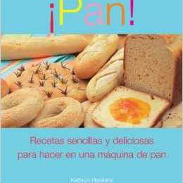 Pan recetas sencillas para hacer en maquina