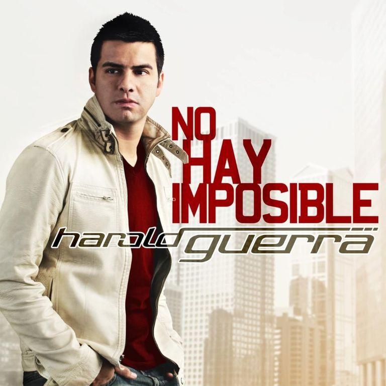 Harold Guerra - No hay imposibles