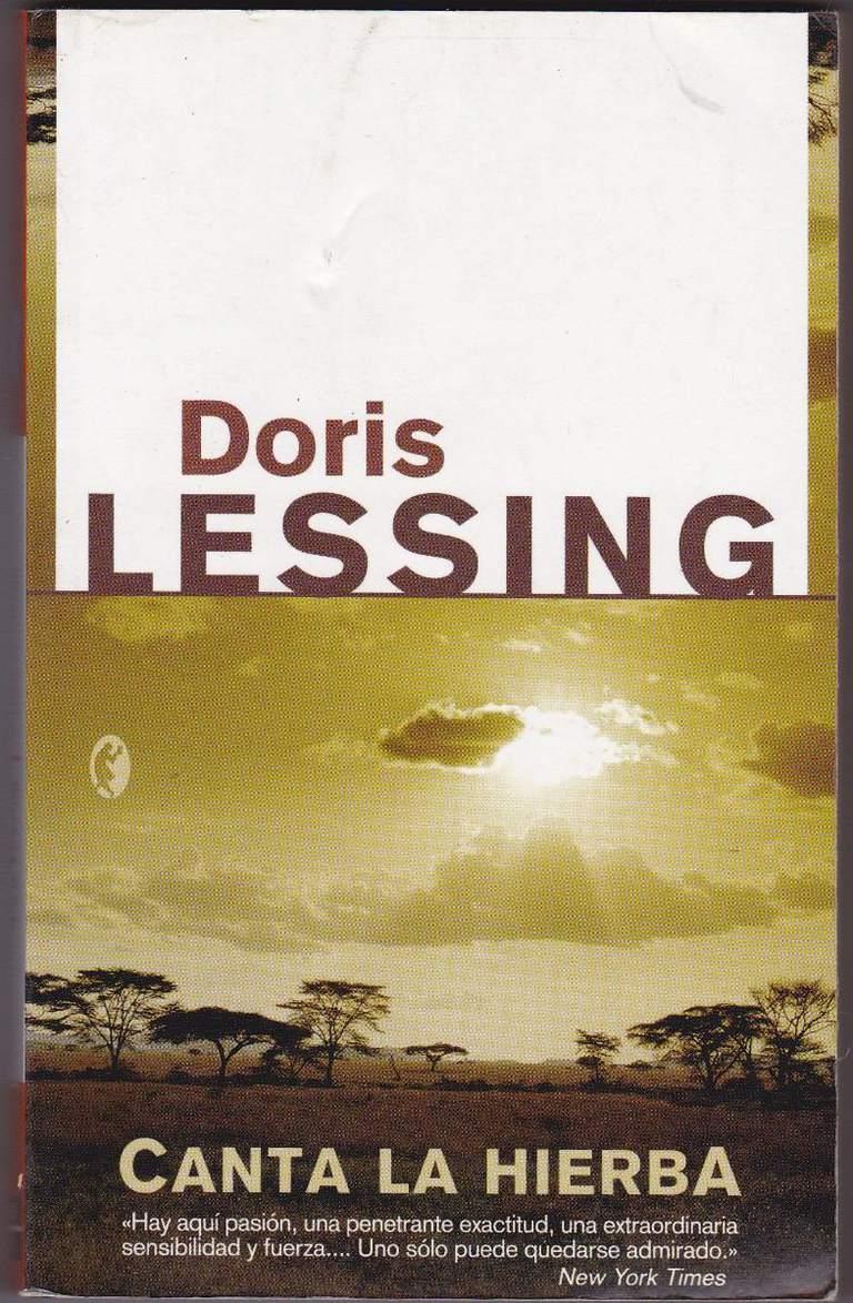 Canta la hierba de Doris Lessing reseña resumen comentarios