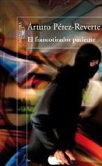 El francotirador Paciente, de Arturo Perez-Reverte