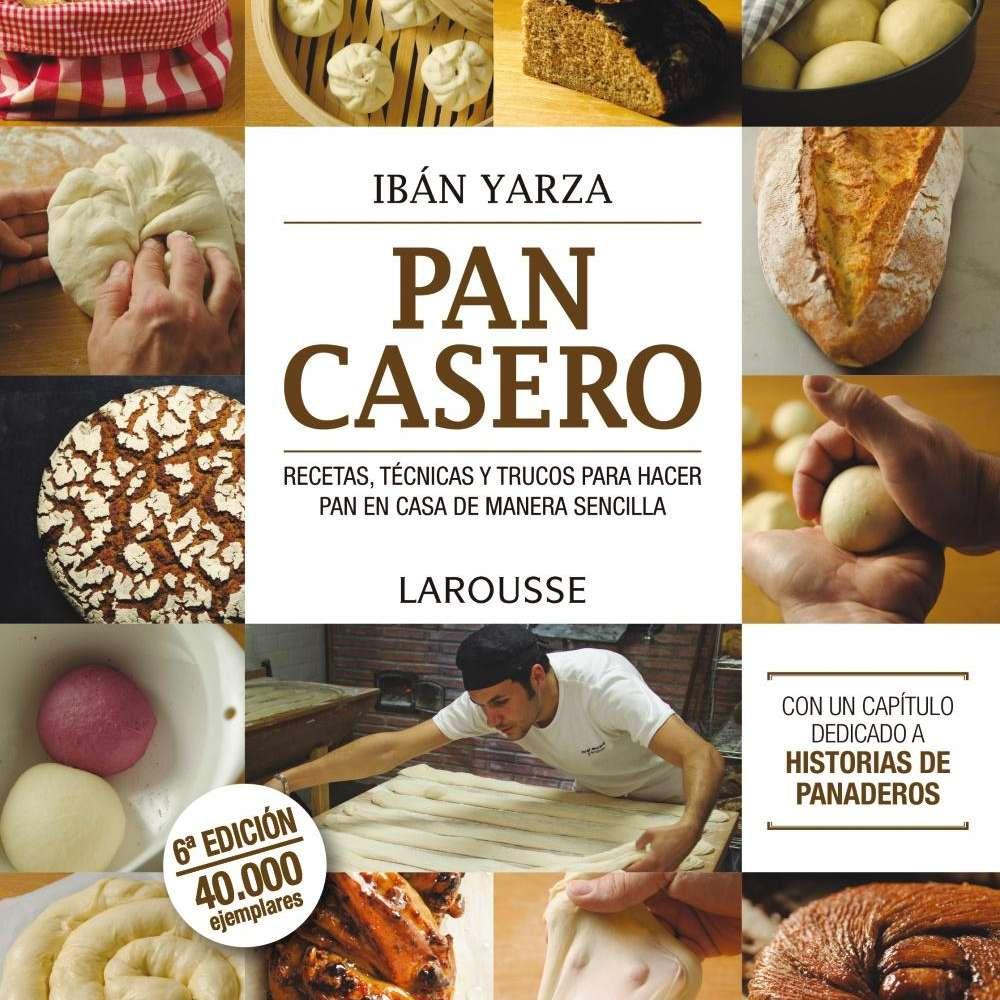Pan casero de Iban Yarza