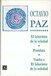 El laberinto de la soledad, de Octavio Paz
