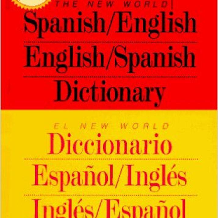 The New World Spanish English Dictionary