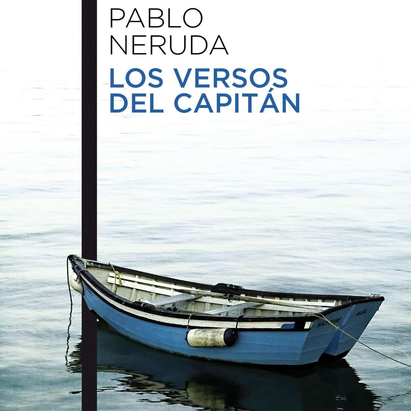 Los versos del capitan de Pablo Neruda