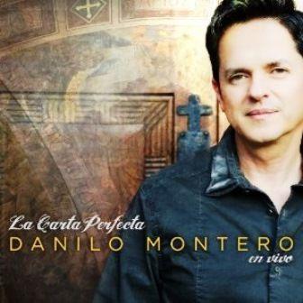 Danilo-Montero-La-carta-perfecta