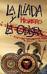 La Ilíada y la Odisea, de Homero